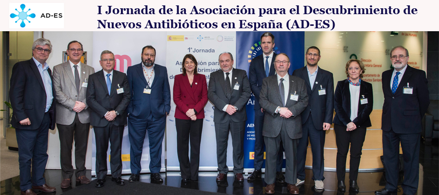 ▪ First Meeting of the Spanish New Antibiotics Discovery Association (AD-ES), 10th of April, Madrid – Spain