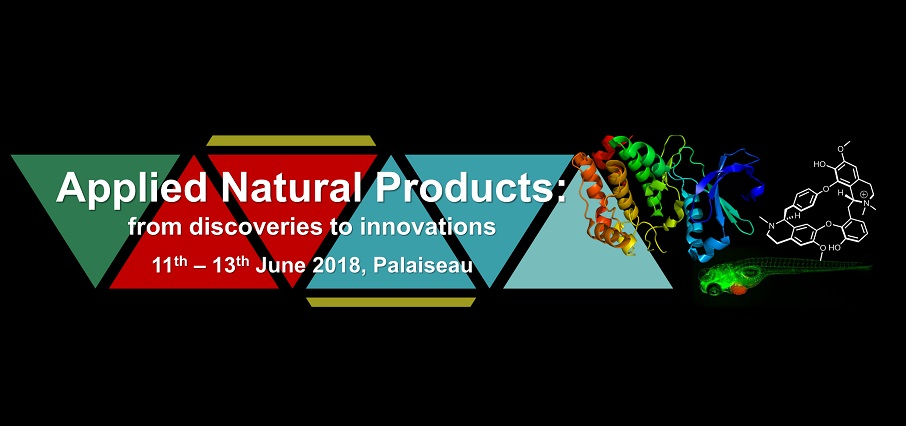 Applied Natural Products: from discoveries to innovation, June 11-13, Palaiseau – France