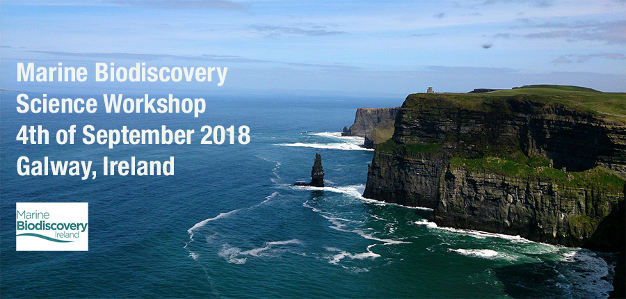 ▪ Marine Biodiscovery Science Workshop, 4th of September – Galway, Ireland