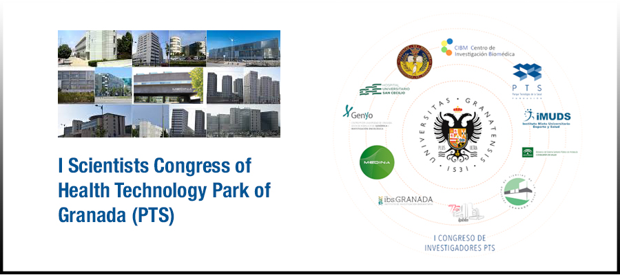 I Scientists Congress of Health Technology Park of Granada (PTS)