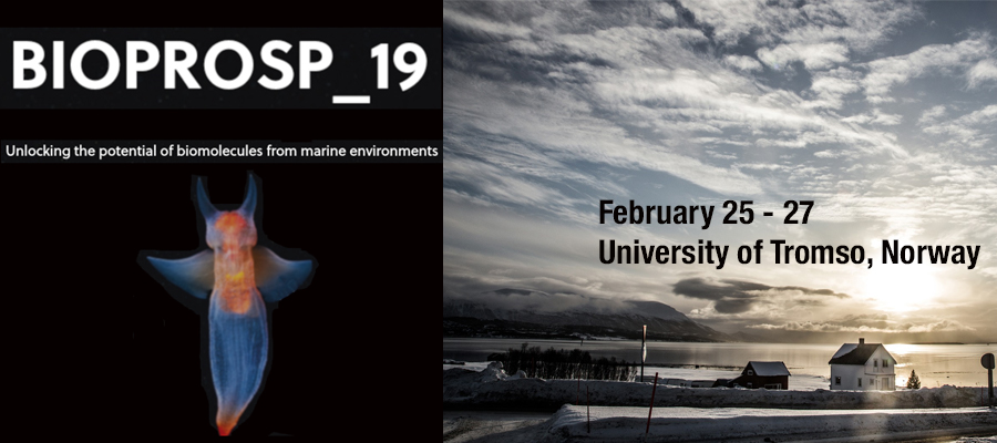 BIOPROSP_19, February 25 – 27 at the University of Tromso, Norway