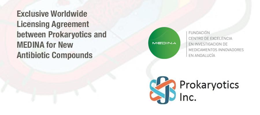 ▪ Exclusive Worldwide Licensing Agreement between Prokaryotics and MEDINA for New Antibiotic Compounds
