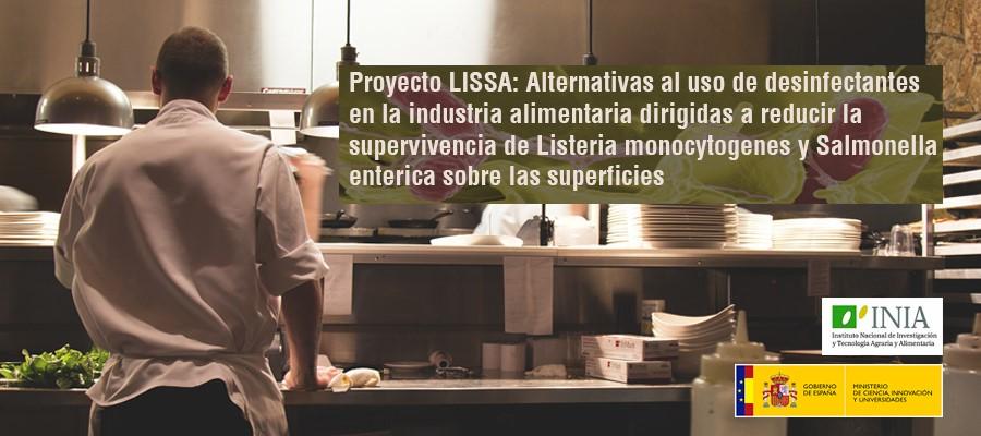 Proyecto LISSA: Alternativas al uso de desinfectantes en la industria alimentaria dirigidas a reducir la supervivencia de Listeria monocytogenes y Salmonella enterica sobre las superficies
