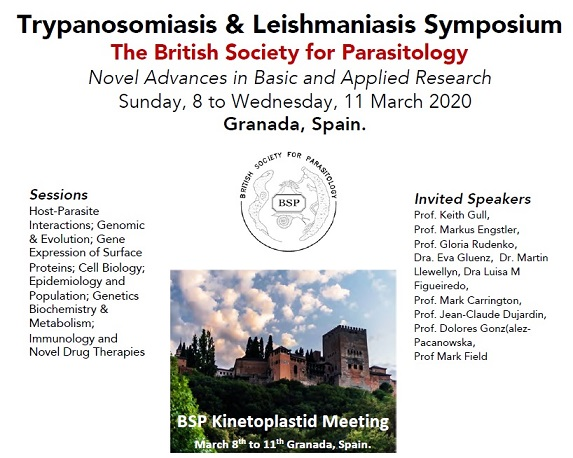 BSP meeting Trypanosomiasis & Leishmaniasis Symposium: Novel Advances in Basic and Applied Research. March 8 – 11, Granada- Spain.